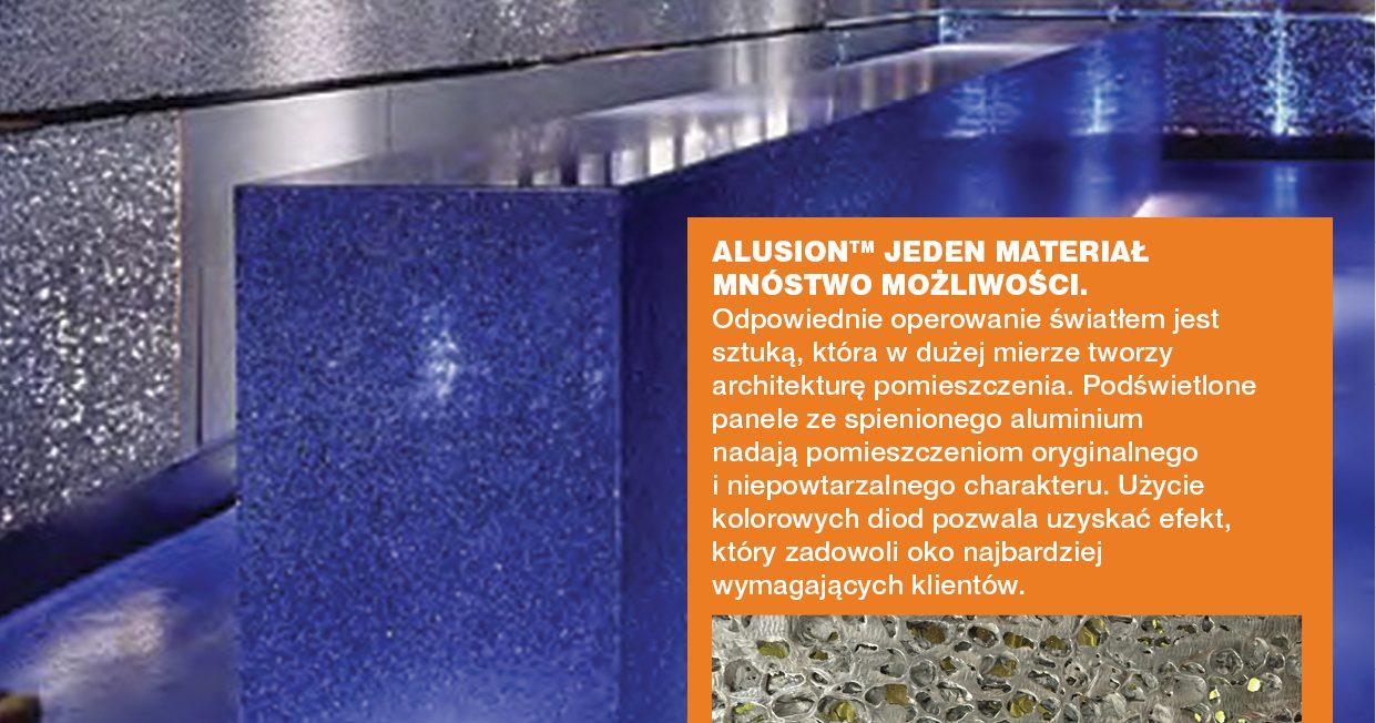 Z serii Jeden Produkt- Mnóstwo Możliwości. kolejne zastosowanie ALUSION- paneli ze spienionego aluminium.